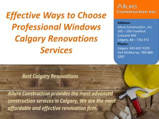 Effective Ways to Choose Professional Windows Calgary Renovations Services