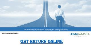 File GST return online | LegalRaasta India's top portal for GST return filing online