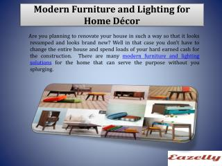Modern Furniture and Lighting for Home Décor