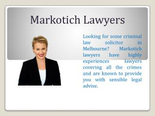 Highly Experienced Criminal Lawyer in Melbourne, Australia