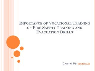 Importance Of Vocational Training Of Fire Safety Training