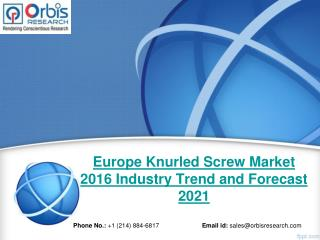 Europe Knurled Screw Industry 2016 Market Research Report