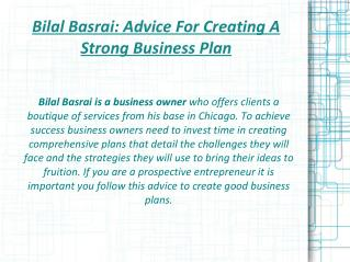 Bilal Basrai- Advice For Creating A Strong Business Plan
