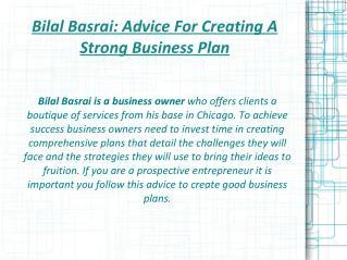 Bilal Basrai- Advice For Creating A Strong Business Plan