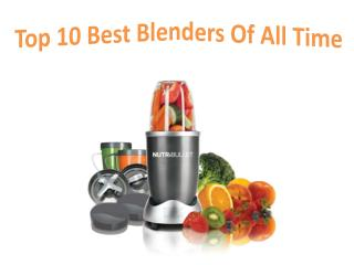 Best Blenders of all the Time