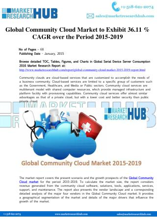 Global Community Cloud Market to Exhibit 36.11 % CAGR over the Period 2015-2019