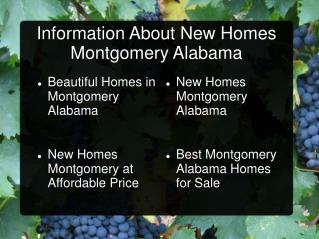 Information About New Homes Montgomery Alabama