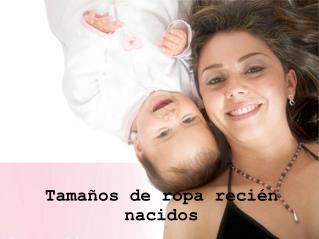 Tamaños de ropa recién nacidos