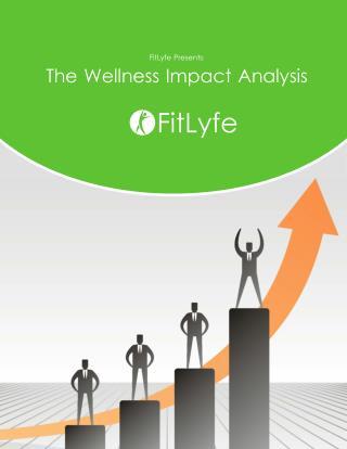 Wellness Impact Analysis