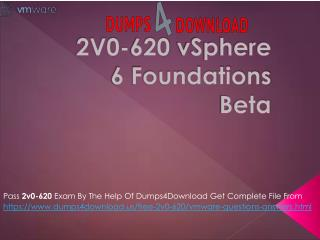 Download Updated VMware 2V0-620 Exam Dumps Questions PDF - Dumps4Downlaod