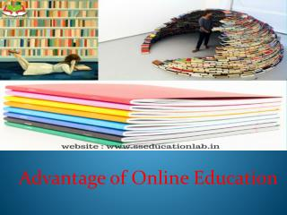 Advantage of Online Education