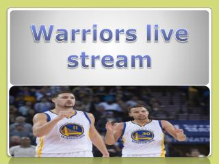 Warriors live stream