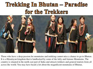 Trekking In Bhutan – Paradise for the Trekkers