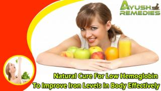 Natural Cure For Low Hemoglobin To Improve Iron Levels In Body Effectively