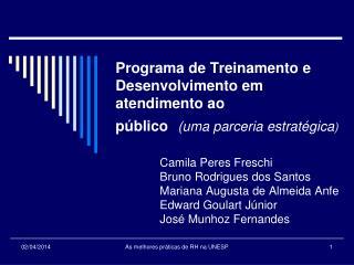 Programa de Treinamento e Desenvolvimento em atendimento ao  p blico  uma parceria estrat gica