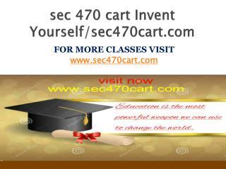 sec 470 cart Invent Yourself/sec470cart.com