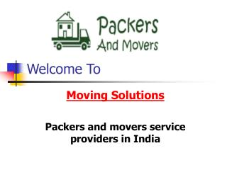 Moving Solutions-packers movers service providers