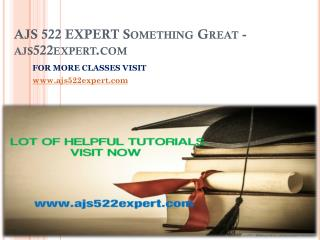 AJS 522 EXPERT Something Great-ajs522expert.com