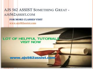 AJS 562 ASSIST Something Great-ajs562assist.com