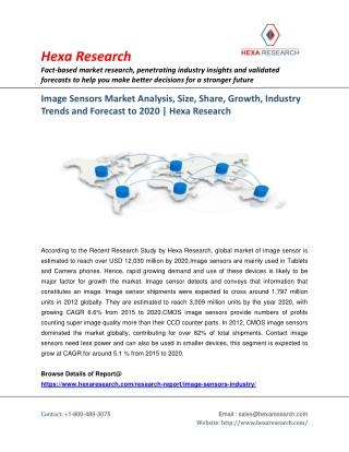 Image Sensors Market Share, Size, Growth, Industry Trends and Forecast to 2020 | Hexa Researchs