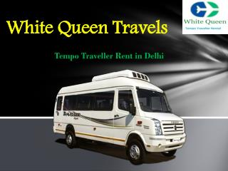 Tempo Traveller Rent in Delhi, Hire Tempo Traveller Booking Delhi