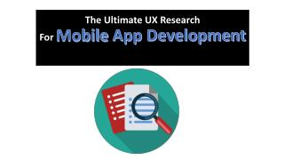 The Ultimate UX Research For Mobile App Development