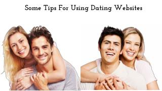 Some Tips For Using Dating Websites