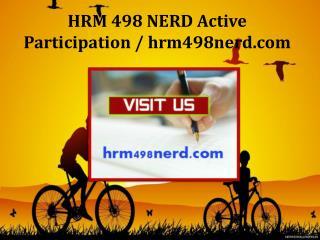 HRM 498 NERD Active Participation / hrm498nerd.com