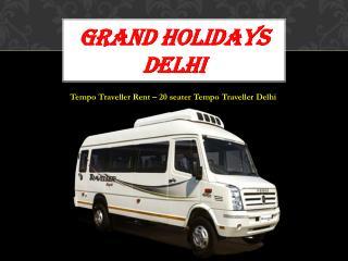 Tempo Traveller Rental Delhi, 20 seater tempo traveller on rent