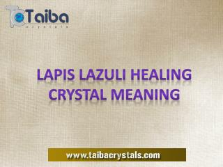 Meaning and Uses of Lapis Lazuli Meaning