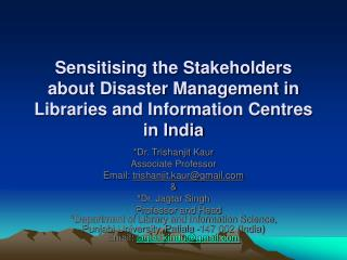 Sensitising the Stakeholders about Disaster Management in Libraries and Information Centres in India