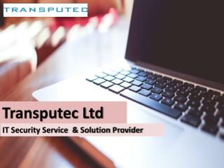 Transputec: IT Security & Service Providers