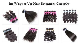Six Ways to Use Hair Extensions Correctly