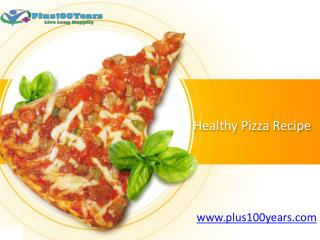 How to Make Healthy Homemade Pizza Recipe