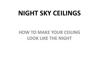 Night Sky Ceiling