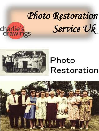 Photo Restoration Service Uk