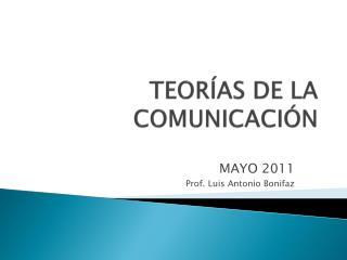 TEOR AS DE LA COMUNICACI N