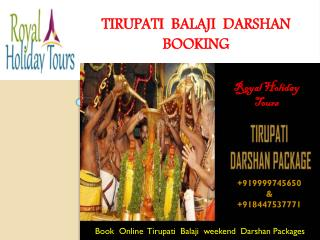 Tirupati balaji Darshan Package, Weekend Darshan Trip to Tirupati, tirupati tour package.pdf