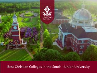 Best Christian Colleges in the South - Union University
