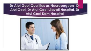 Dr Atul Goel Kem Hospital,Dr Atul Goel Mumbai,Dr Atul Goel Neurosurgeon