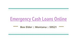Apply Online For Emergency Cash Loans in Montana