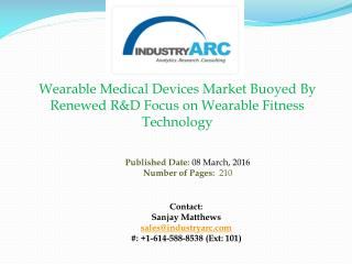 Wearable Medical Devices Market: Obamacare To Make Medical Wearables More Affordable | IndustryARC