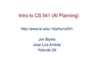 Intro to CS 541 AI Planning
