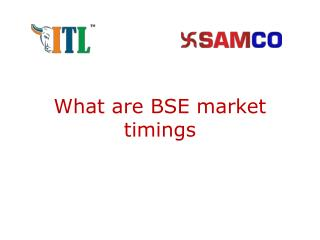 BSE Stock Market Timings | BSE Holidays for Equities & Derivatives Segments - Samco