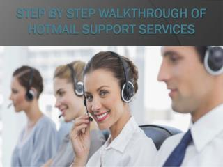 Step by Step Walkthrough of Hotmail Support Services