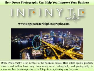 How Drone Photography Can Help You Improve Your Business