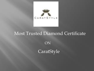 Certified Diamonds at Best Price - CaratStyle