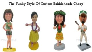 The Funky Style Of Custom Bobbleheads Cheap