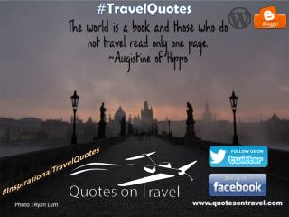 Travel Inspiration Quote by Augistine of Hippo