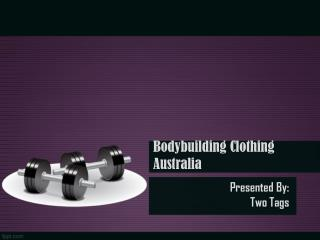 Bodybuilding Clothing Australia